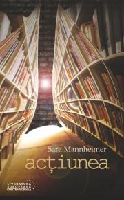 Actiunea - Sara Mannheimer