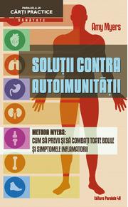 Solutii contra Autoimunitatii - Metoda Myers (Amy Myers)