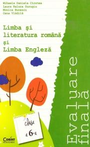 Evaluare finala clasa a-VI-a - Limba si literatura romana si Limba engleza