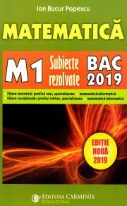 Bacalaureat 2019 - Matematica M1 - Subiecte rezolvate