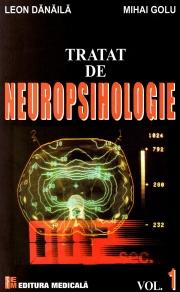 Tratat de Neuropsihologie - Volumul I