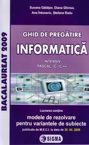 Bacalaureat! Ghid de pregatire - INFORMATICA - INTENSIV - (PASCAL | C/C ++)