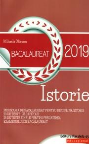 Istorie Bacalaureat 2019 - 20 de teste pe capitole si 25 de teste finale pentru pregatirea examenul de bacalaureat