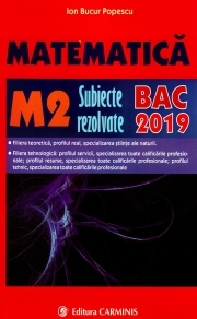 Matematica M2 - Subiecte rezolvate - Bacalaureat 2019