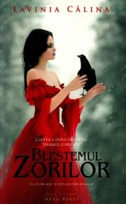 Neamul Corbilor Volumul II - Blestemul zorilor - Lavinia Calina