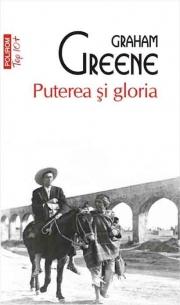 Puterea si gloria - Greene Graham