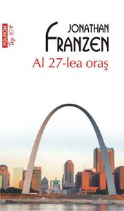 Al 27-lea oras (editie de buzunar) - Jonathan Franzen