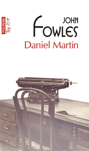 Daniel Martin. Editie de buzunar - John Fowles