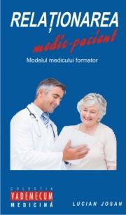 Relationarea medic-pacient. Modelul medicului formator