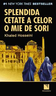 Splendida cetate a celor o mie de sori - Khaled Hosseini