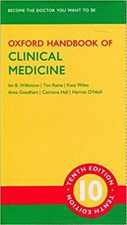 Oxford Handbook of Clinical Medicine - Ian B. Wilkinson, Tim Raine, Kate Wiles, Anna Goodhart, Catriona Hall, Harriet O'Neill