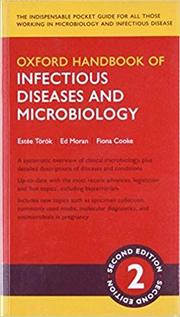 Oxford Handbook of Infectious Diseases and Microbiology - Estee Torok, Ed Moran, Fiona Cooke