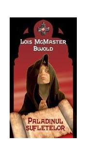 Paladinul sufletelor - Lois McMaster Bujold